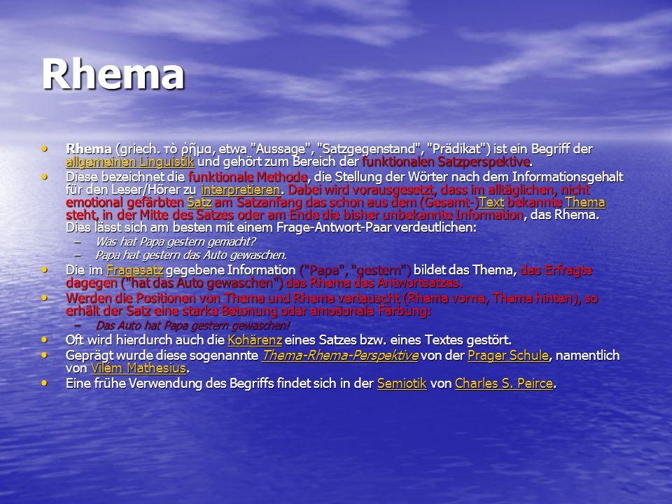 Rhema Rhema (griech. τò μα, etwa