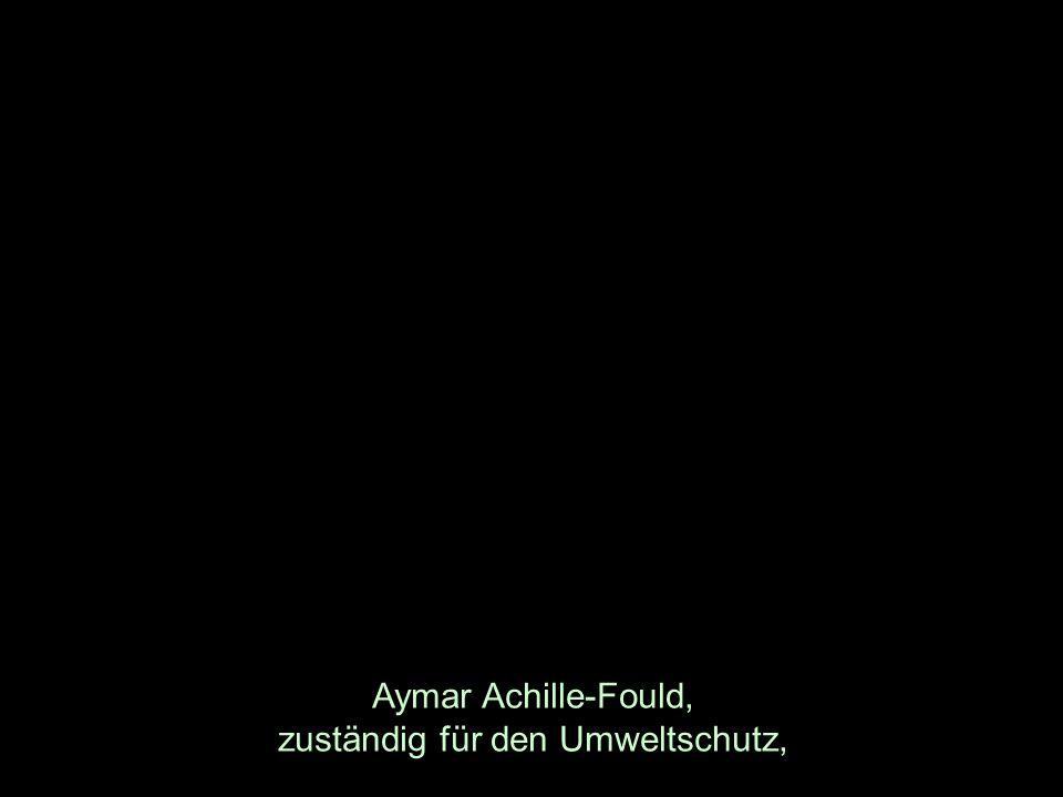 Aymar Achille-Fould, zuständig für den Umweltschutz,
