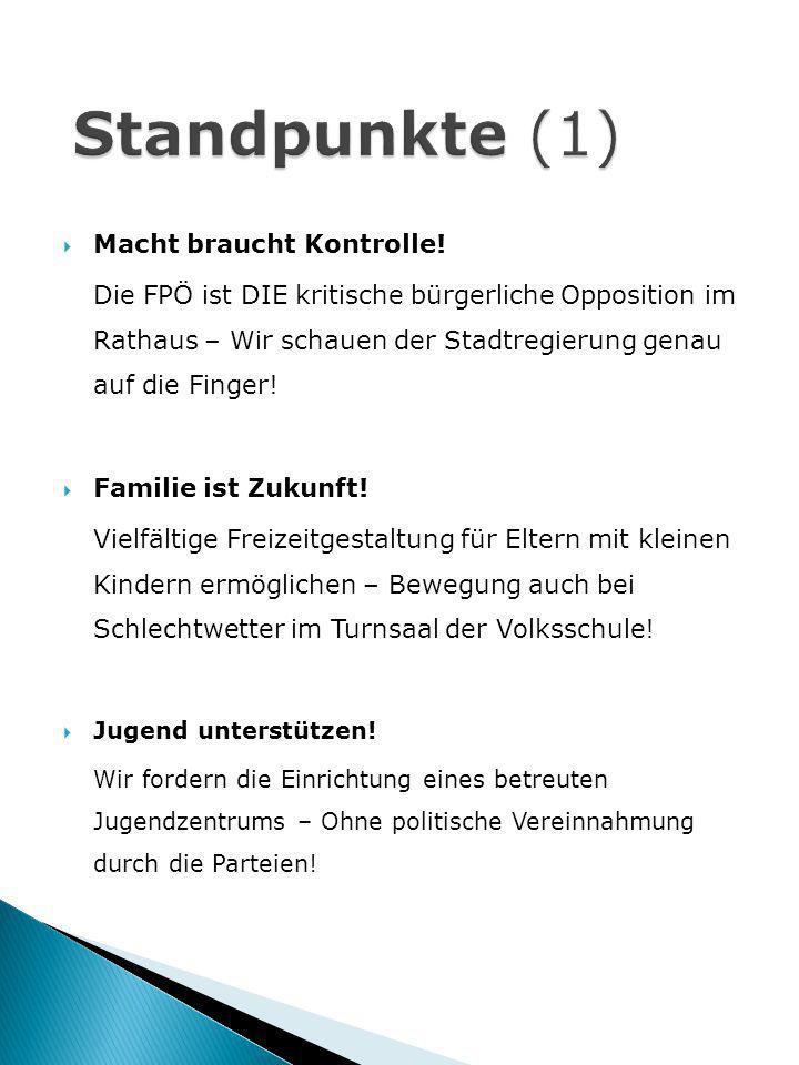 Macht braucht Kontrolle! Die FPÖ ist DIE kritische bürgerliche Opposition im Rathaus – Wir schauen der Stadtregierung genau auf die Finger! Familie is