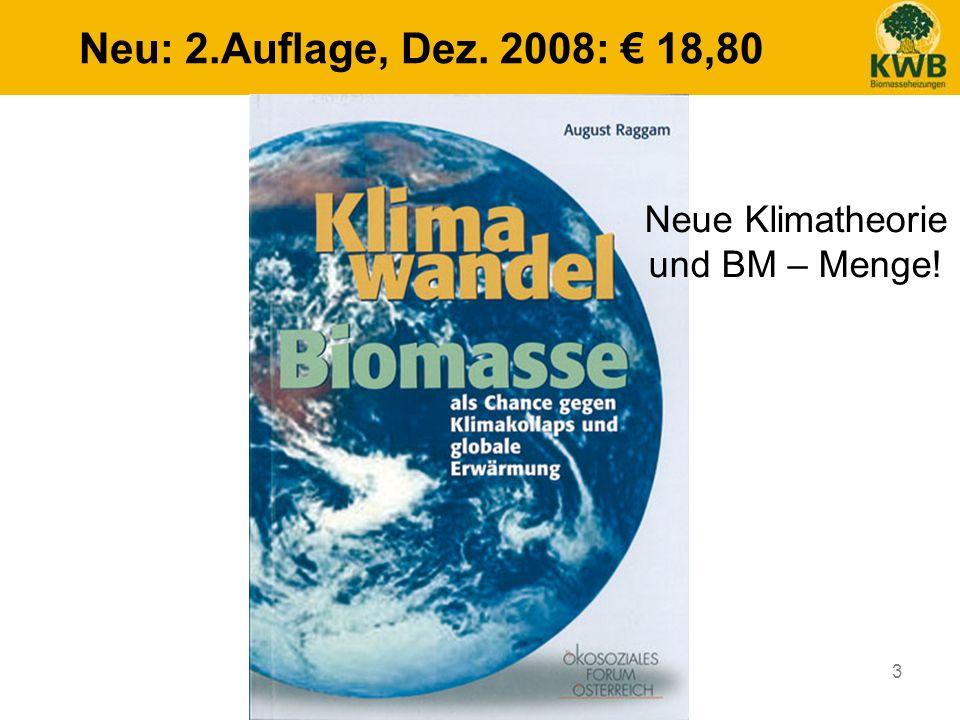 3 Neu: 2.Auflage, Dez. 2008: 18,80 Neue Klimatheorie und BM – Menge!