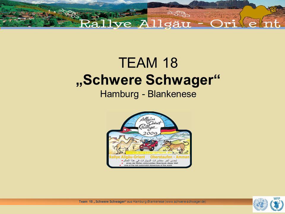Team 18 Schwere Schwager aus Hamburg-Blankenese (www.schwere-schwager.de) Was haben wir vor.