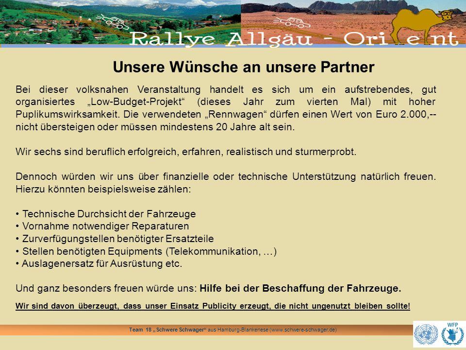 Team 18 Schwere Schwager aus Hamburg-Blankenese (www.schwere-schwager.de) Unsere Wünsche an unsere Partner Bei dieser volksnahen Veranstaltung handelt