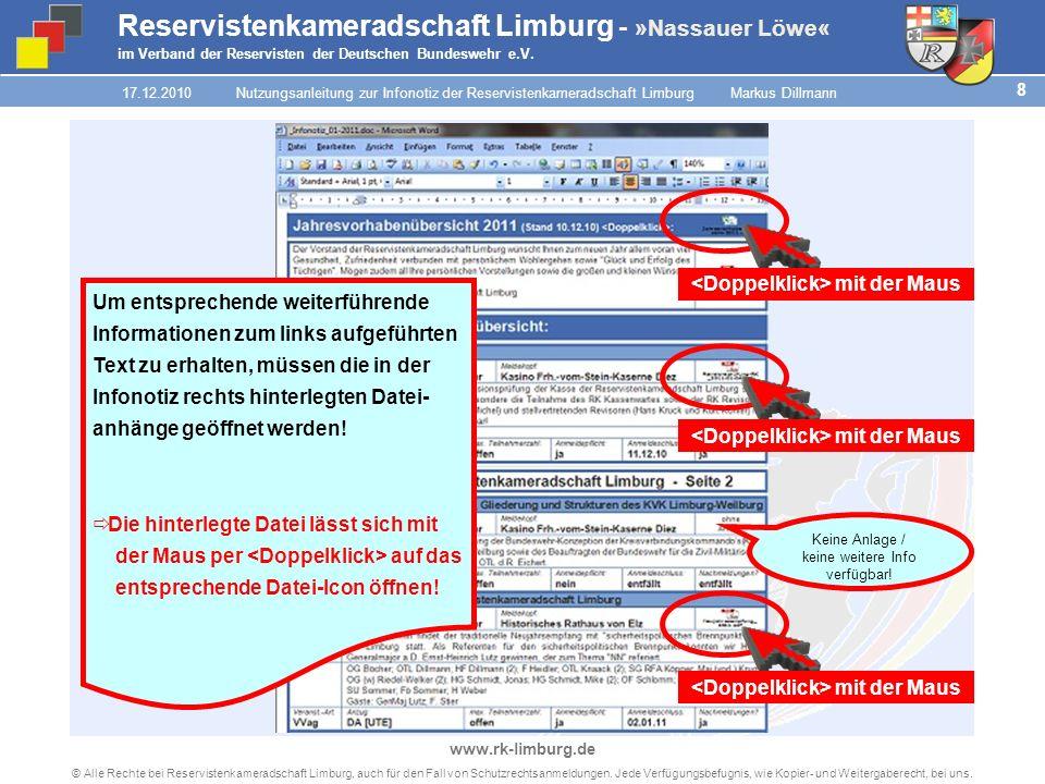 7 © Alle Rechte bei Reservistenkameradschaft Limburg, auch für den Fall von Schutzrechtsanmeldungen.