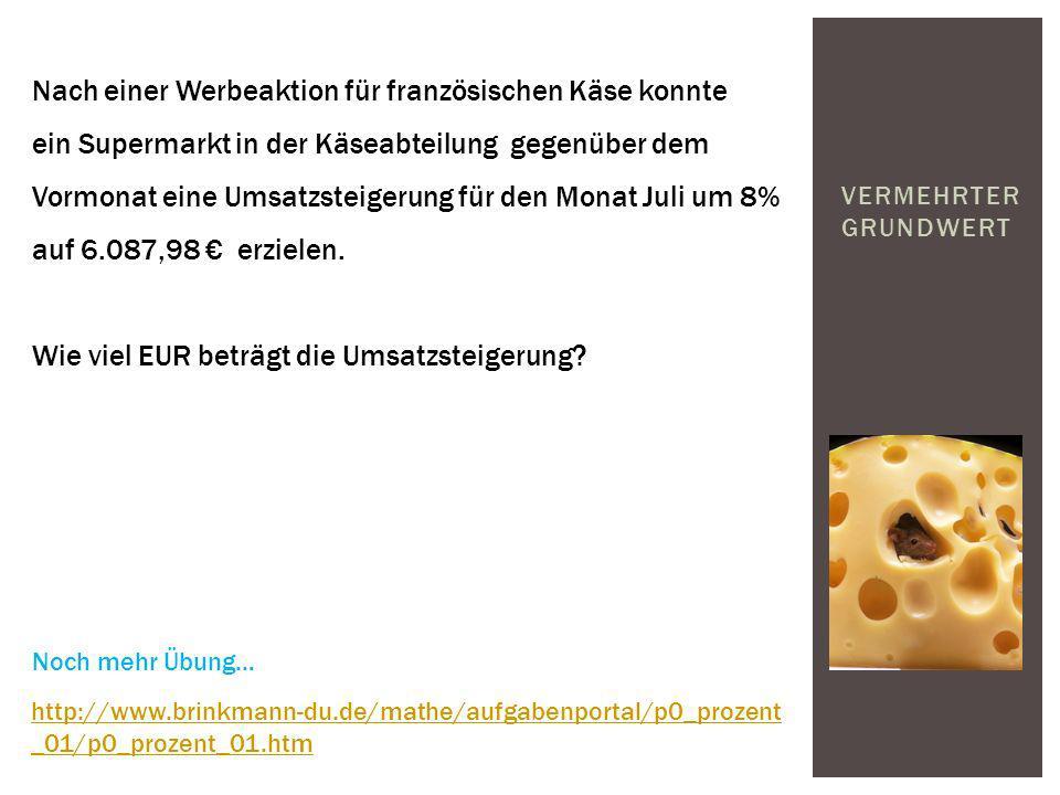 VERMEHRTER GRUNDWERT Nach einer Werbeaktion für französischen Käse konnte ein Supermarkt in der Käseabteilung gegenüber dem Vormonat eine Umsatzsteige