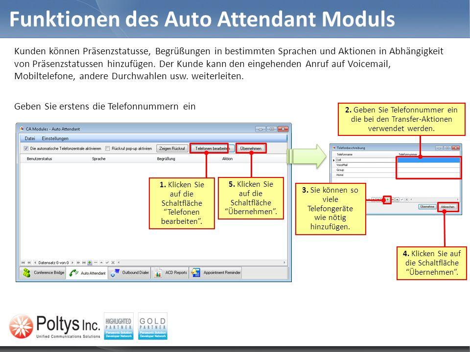 Funktionen des Auto Attendant Moduls Kunden können Präsenzstatusse, Begrüßungen in bestimmten Sprachen und Aktionen in Abhängigkeit von Präsenzstatuss