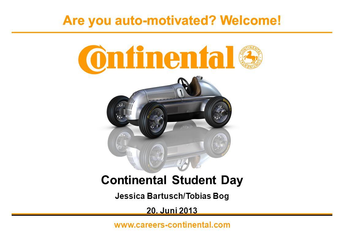 Corporate Employer Branding & Strategic Recruiting 20. Juni 2013 Continental Student Day