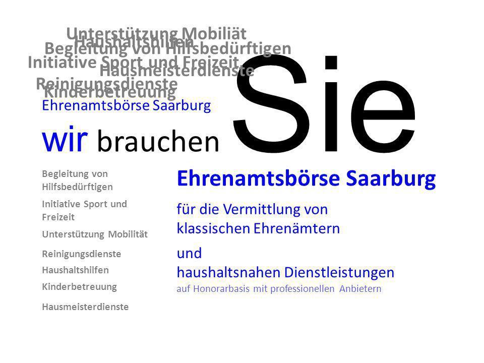 Ehrenamtsbörse Saarburg für die Vermittlung von klassischen Ehrenämtern und haushaltsnahen Dienstleistungen auf Honorarbasis mit professionellen Anbie