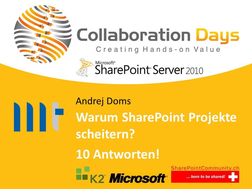 Warum SharePoint Projekte scheitern? 10 Antworten! Andrej Doms