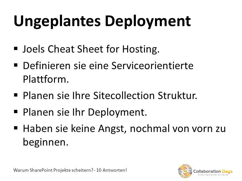 Warum SharePoint Projekte scheitern? - 10 Antworten! Joels Cheat Sheet for Hosting. Definieren sie eine Serviceorientierte Plattform. Planen sie Ihre