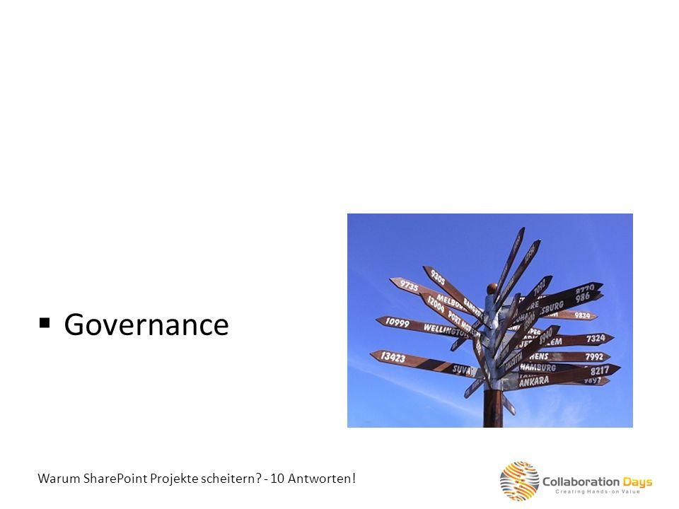 Warum SharePoint Projekte scheitern? - 10 Antworten! Governance