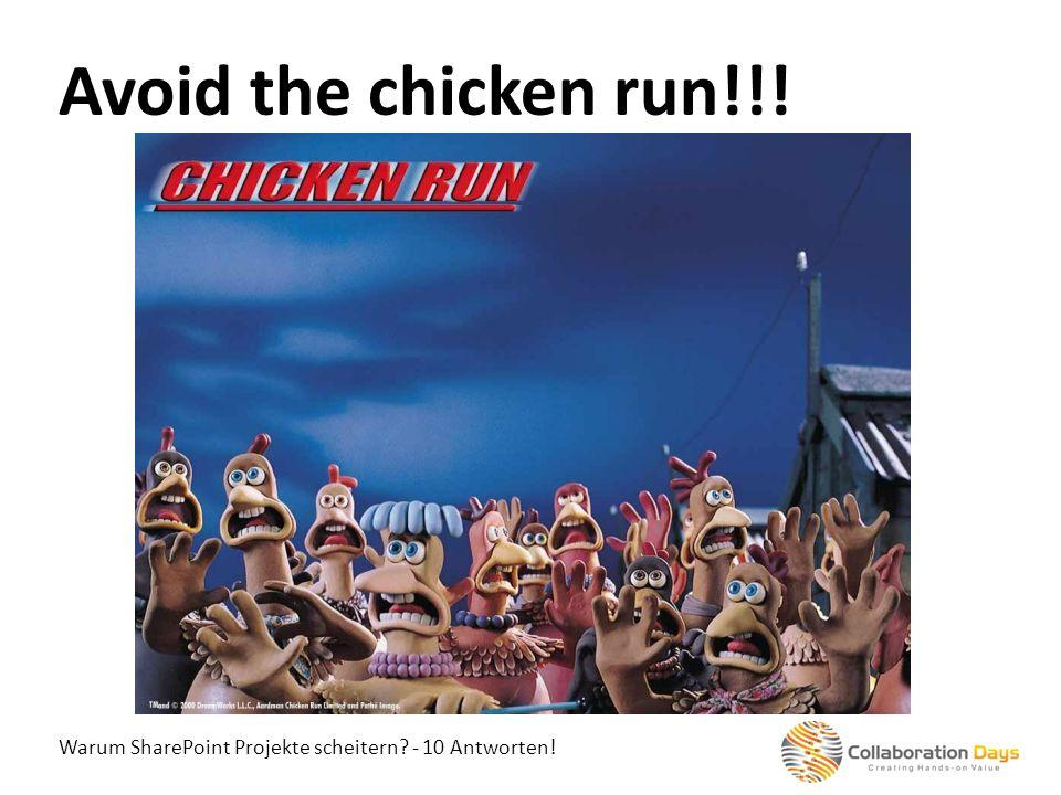 Warum SharePoint Projekte scheitern? - 10 Antworten! Avoid the chicken run!!!