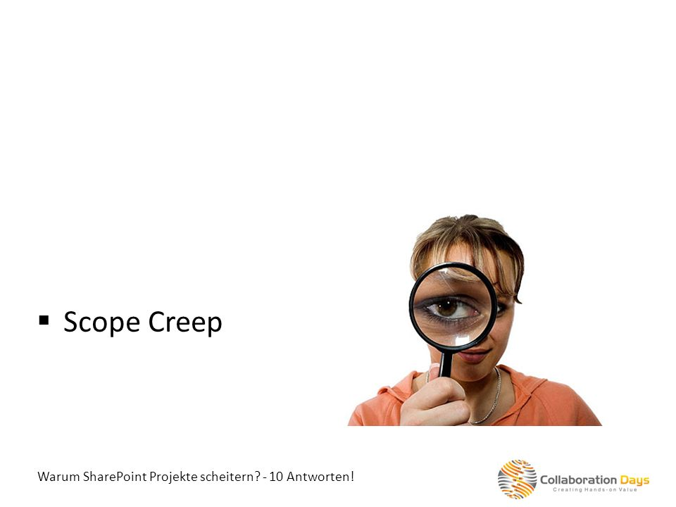 Warum SharePoint Projekte scheitern? - 10 Antworten! Scope Creep