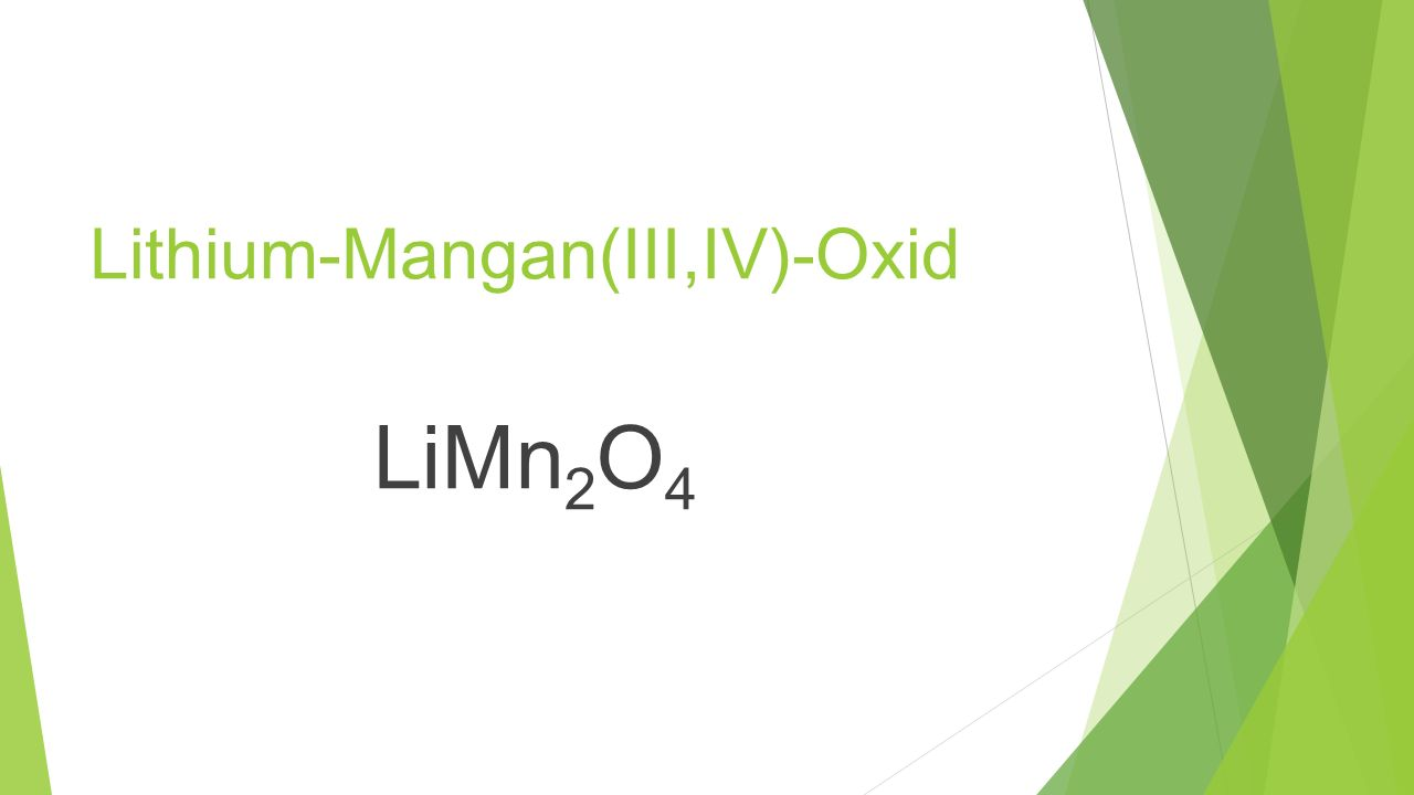 Lithium-Manganoxid (LiMn 2 O 4 ) Quelle: http://tuprints.ulb.tu-darmstadt.de/158/1/ThorstenBuhrmester.pdf (30.12.13; 20:31 Uhr) Quelle: (T.