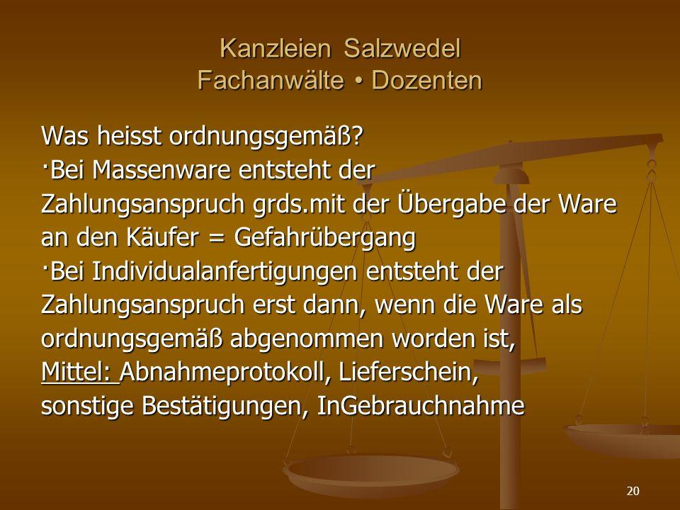 Kanzleien Salzwedel Fachanwälte Dozenten Was heisst ordnungsgemäß.