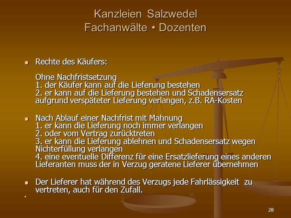 Kanzleien Salzwedel Fachanwälte Dozenten Rechte des Käufers: Ohne Nachfristsetzung 1.