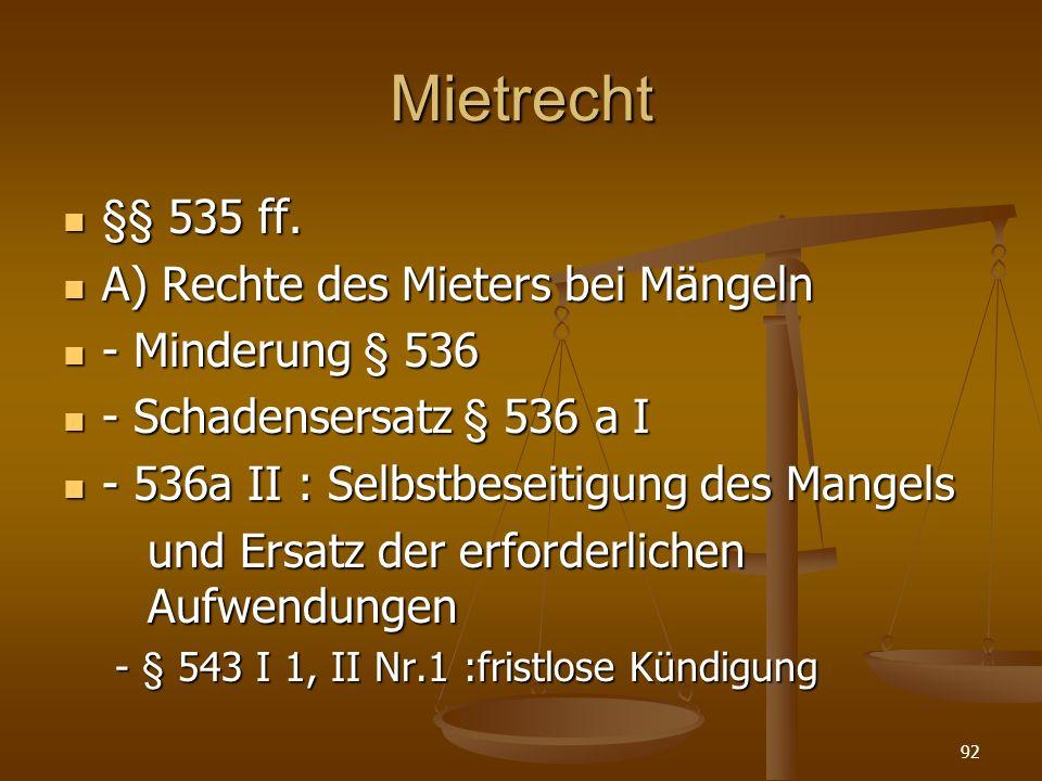 Mietrecht §§ 535 ff.§§ 535 ff.