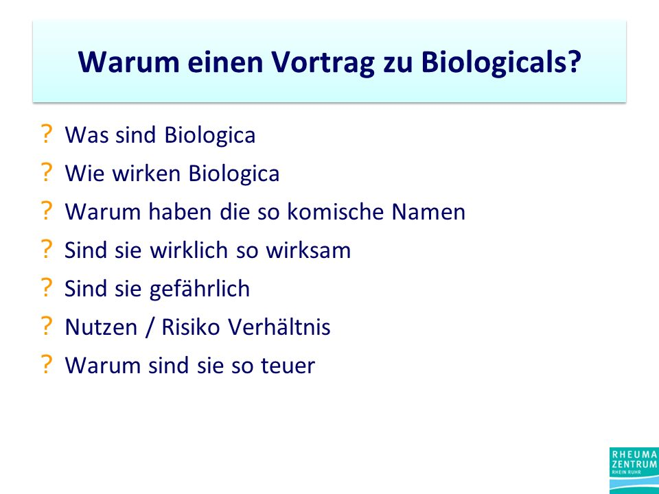 ? Was sind Biologica ? Wie wirken Biologica ? Warum haben die so komische Namen ? Sind sie wirklich so wirksam ? Sind sie gefährlich ? Nutzen / Risiko