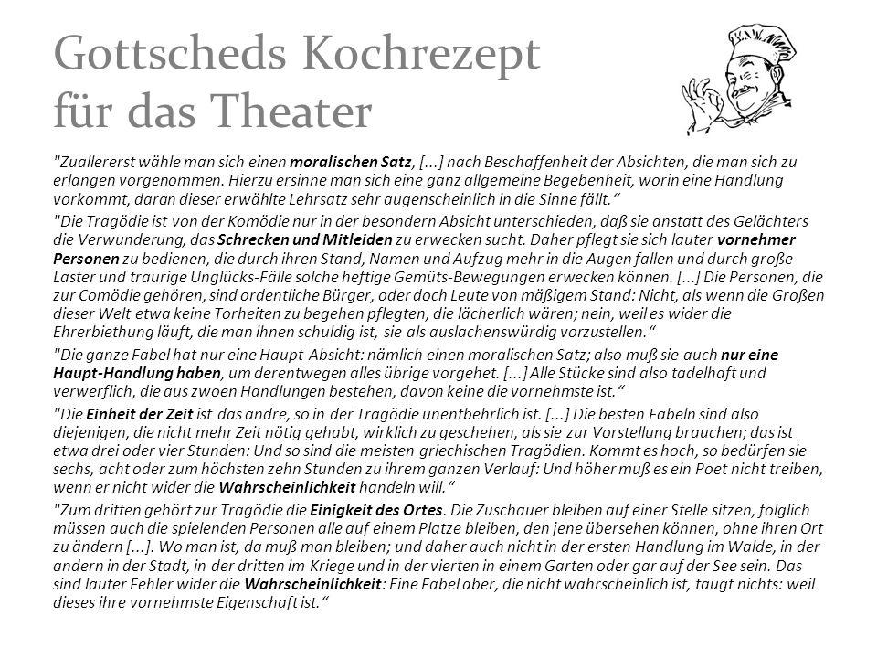 Gottscheds Kochrezept für das Theater