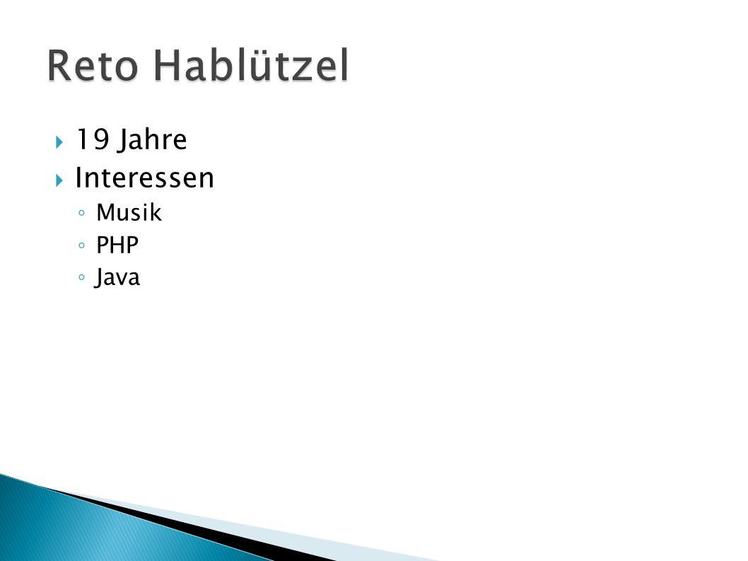 19 Jahre Interessen Musik PHP Java