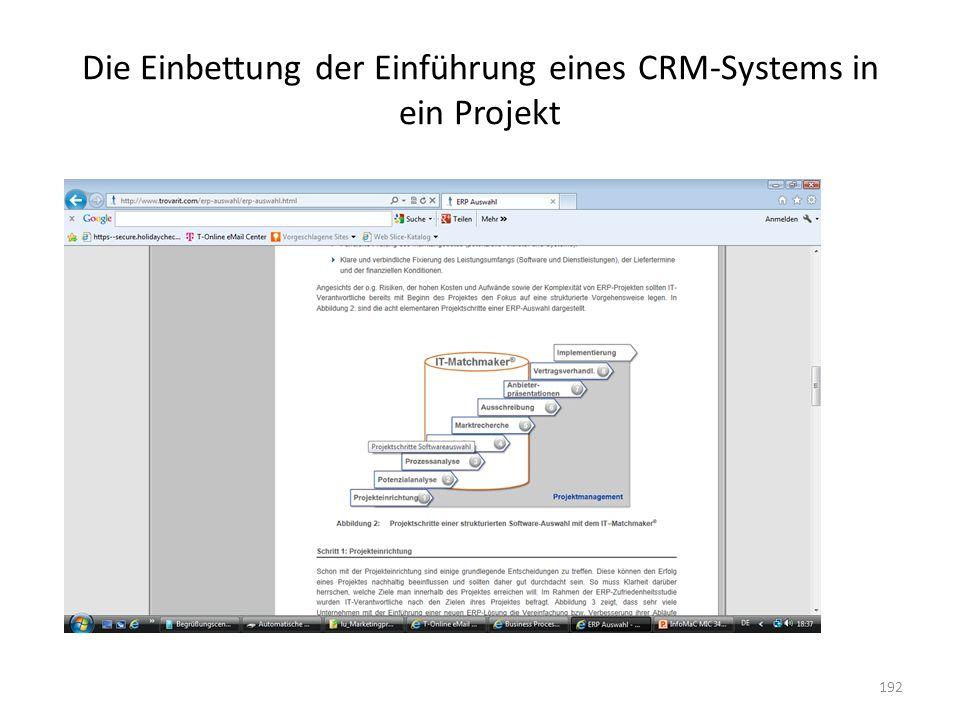Die Einbettung der Einführung eines CRM-Systems in ein Projekt 192