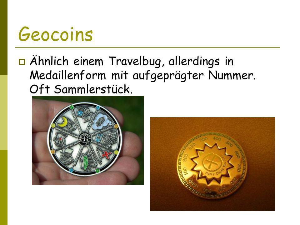 Geocoins Ähnlich einem Travelbug, allerdings in Medaillenform mit aufgeprägter Nummer.