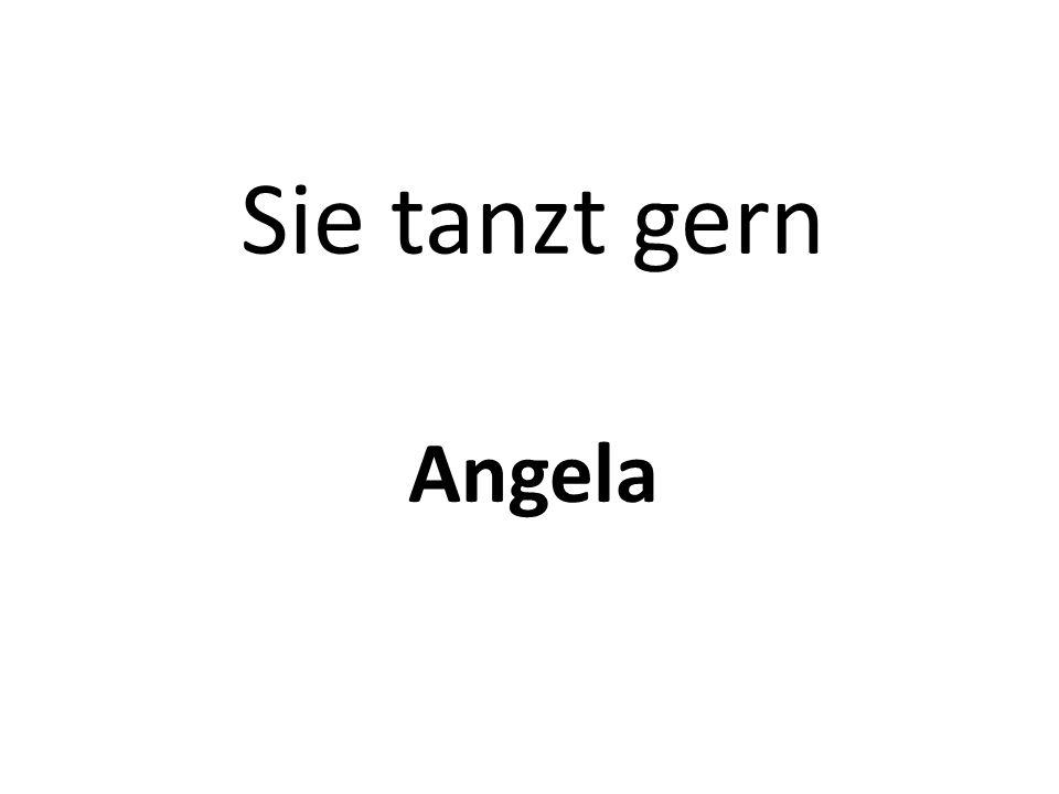 Sie tanzt gern Angela
