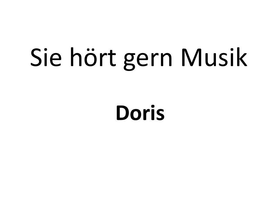 Sie hört gern Musik Doris