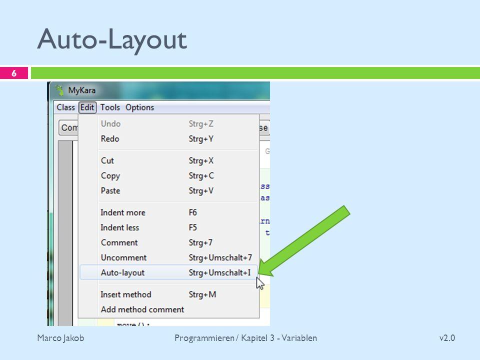 Marco Jakob Auto-Layout v2.0 Programmieren / Kapitel 3 - Variablen 6