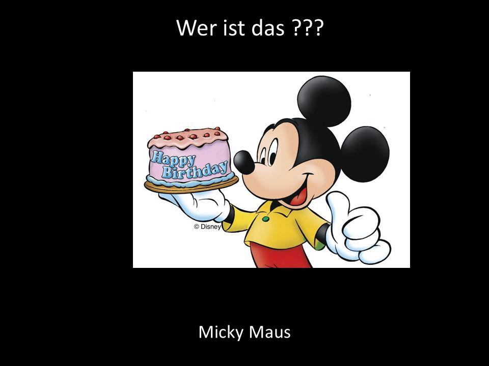 Wer ist das ??? Micky Maus