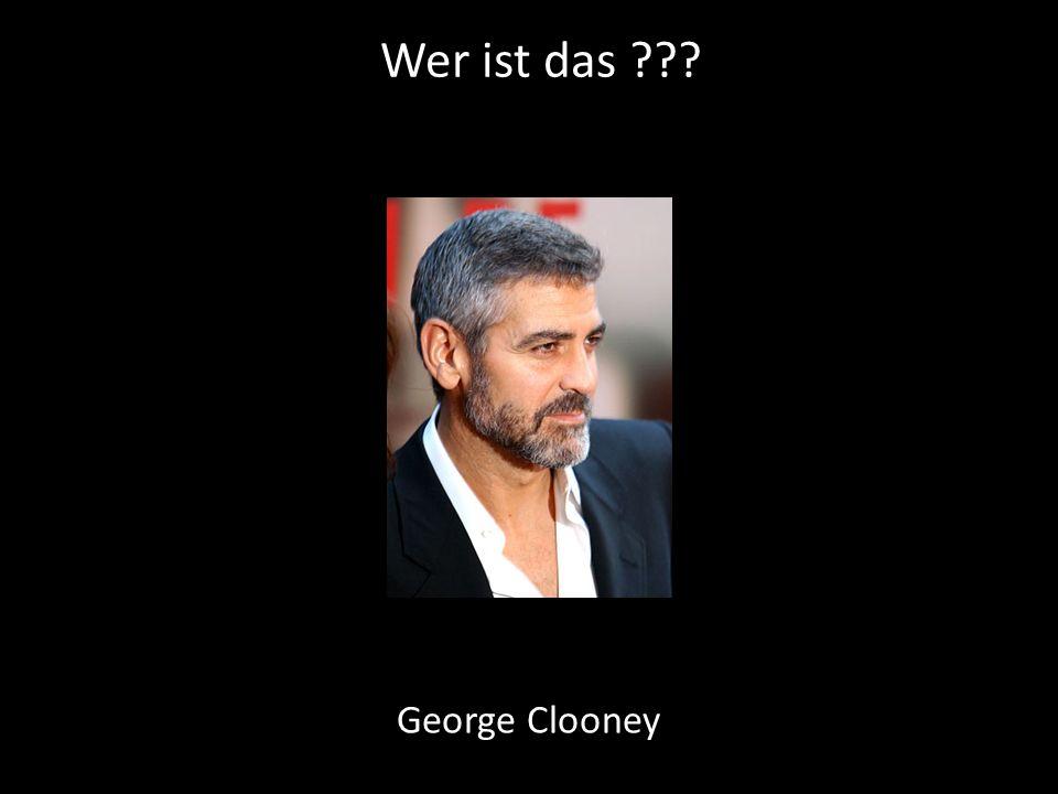 Wer ist das ??? George Clooney