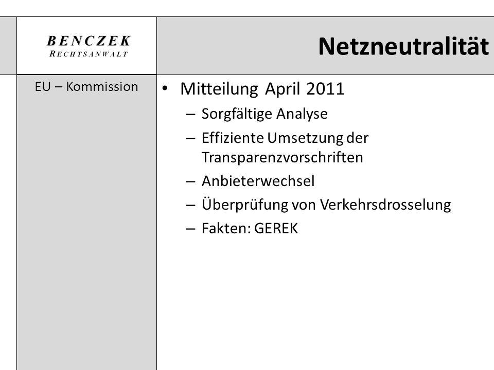 Netzneutralität EU – Kommission Mitteilung April 2011 – Sorgfältige Analyse – Effiziente Umsetzung der Transparenzvorschriften – Anbieterwechsel – Übe