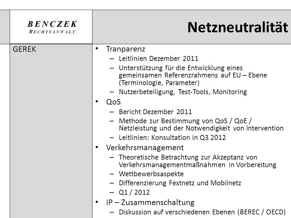 Netzneutralität GEREK Tranparenz – Leitlinien Dezember 2011 – Unterstützung für die Entwicklung eines gemeinsamen Referenzrahmens auf EU – Ebene (Term