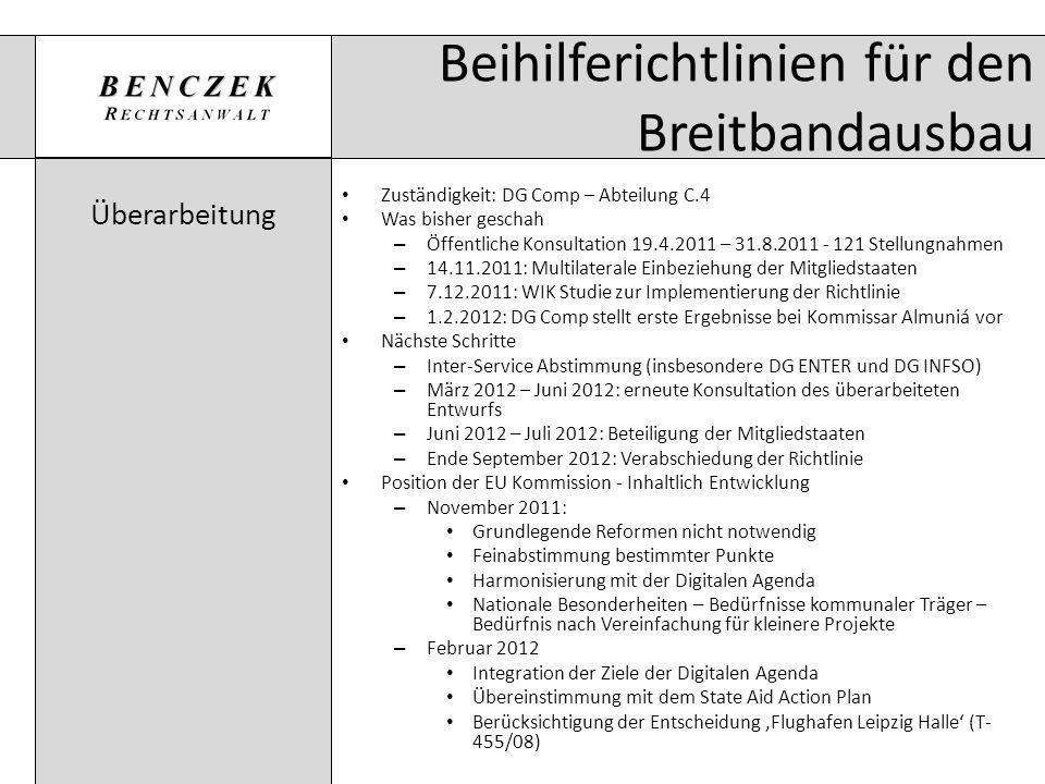 Beihilferichtlinien für den Breitbandausbau Überarbeitung Zuständigkeit: DG Comp – Abteilung C.4 Was bisher geschah – Öffentliche Konsultation 19.4.20