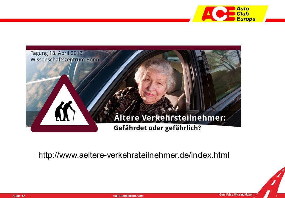 Seite 11Automobilität im Alter Worauf es ankommt Thema nicht (mehr) tabuisieren Eigenverantwortung unterstreichen Angebote unterbreiten Check in den L
