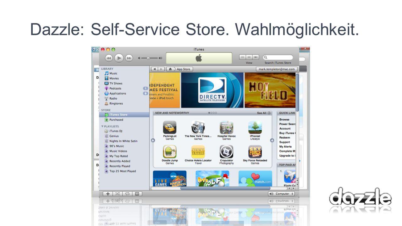 Dazzle: Self-Service Store. Wahlmöglichkeit.