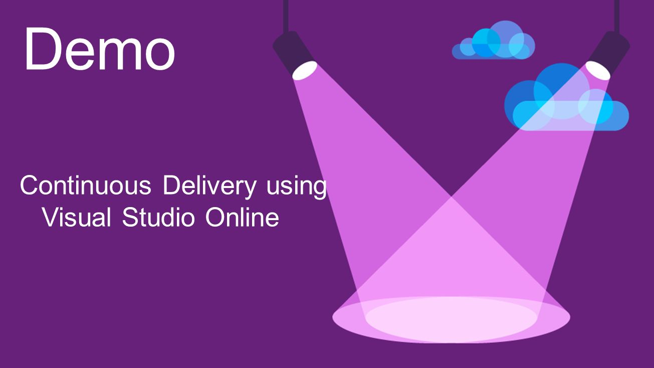 Continuous Delivery using Visual Studio Online