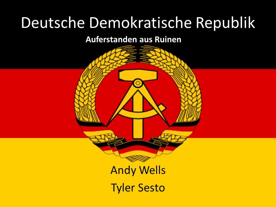 Deutsche Demokratische Republik Andy Wells Tyler Sesto Auferstanden aus Ruinen