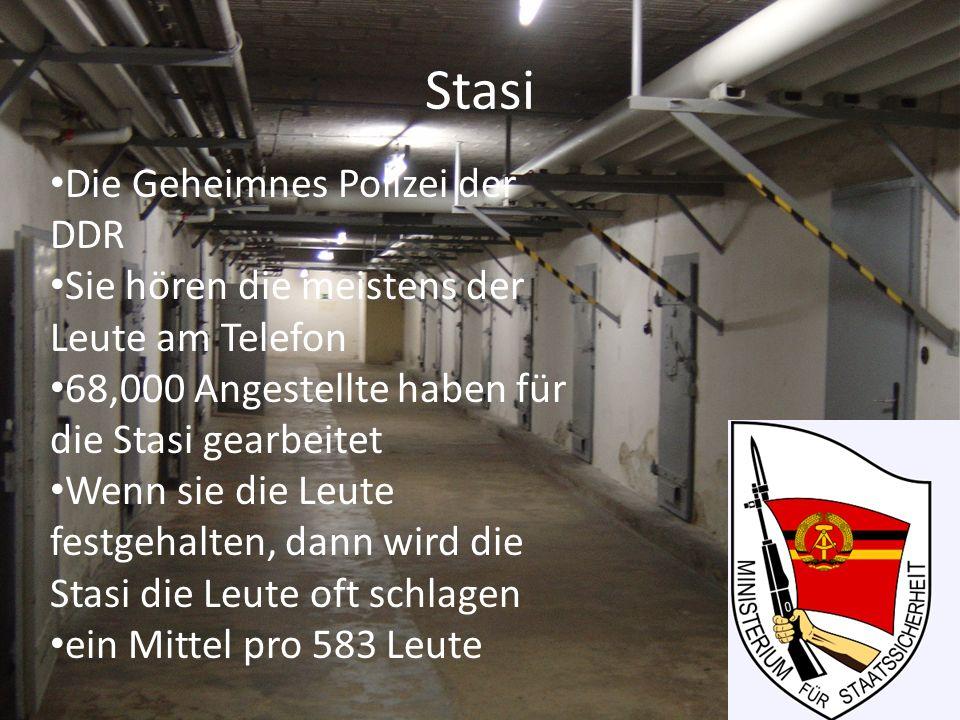 Stasi Die Geheimnes Polizei der DDR Sie hören die meistens der Leute am Telefon 68,000 Angestellte haben für die Stasi gearbeitet Wenn sie die Leute f