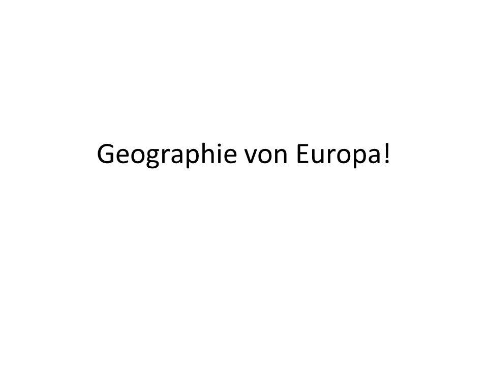 Geographie von Europa!