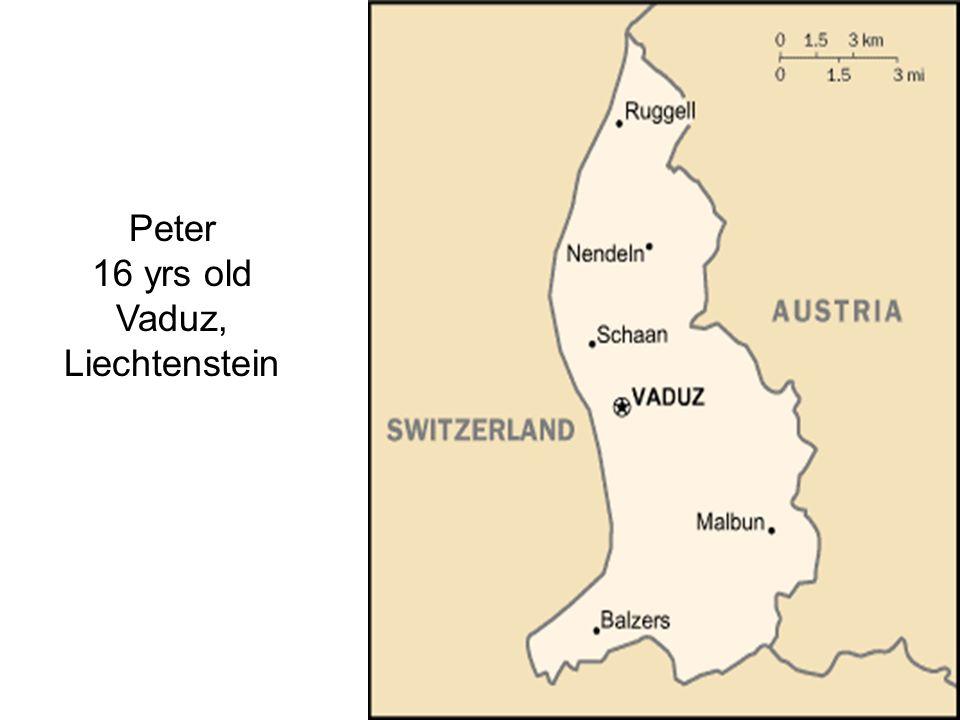 Peter 16 yrs old Vaduz, Liechtenstein