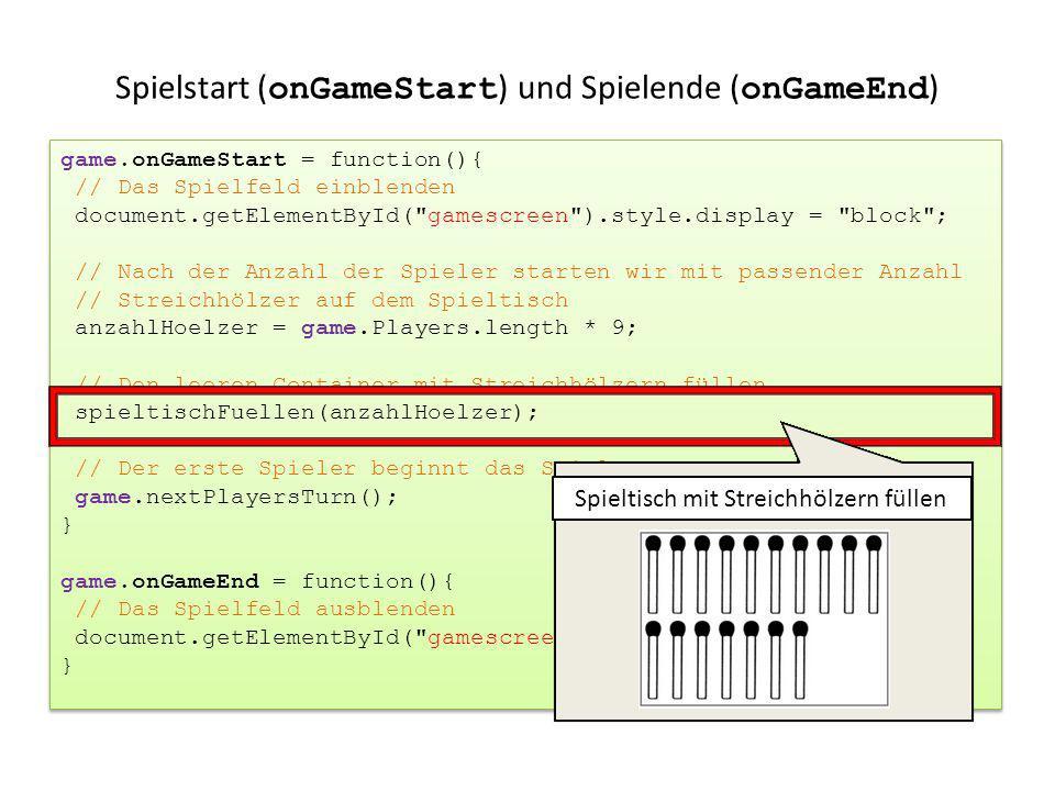 game.onGameStart = function(){ // Das Spielfeld einblenden document.getElementById(