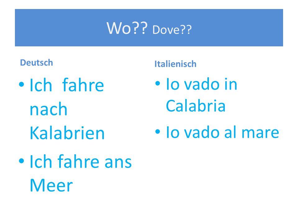 Wann?.Qando?. Deutsch Ich fahre ans Meer vom 27. Juli bis 12.
