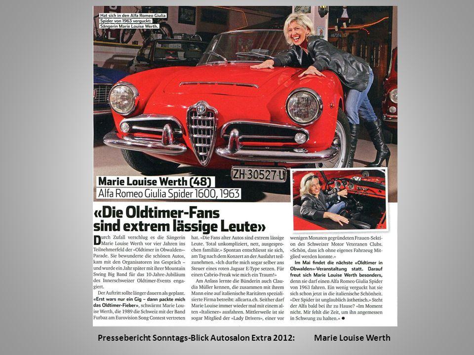 Marie Louise Werth VIP-Mitglied Marie Louise Werth, Sängerin, auch sie veteranengeprüft, hat mit ihrem starken Auftritt in der Presse zur PR der Lady Drivers mitgeholfen.