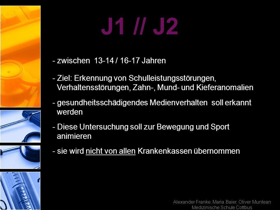 Alexander Franke, Maria Baier, Oliver Muntean Medizinische Schule Cottbus - zwischen 13-14 / 16-17 Jahren - Ziel: Erkennung von Schulleistungsstörunge