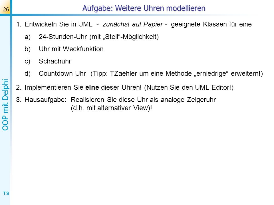 TS OOP mit Delphi 27 Lösung: 24-Stunden-Uhr (UML)
