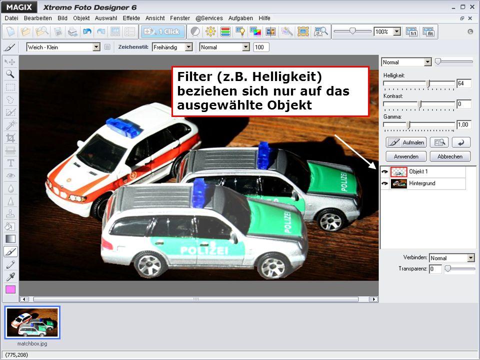 Filter (z.B. Helligkeit) beziehen sich nur auf das ausgewählte Objekt