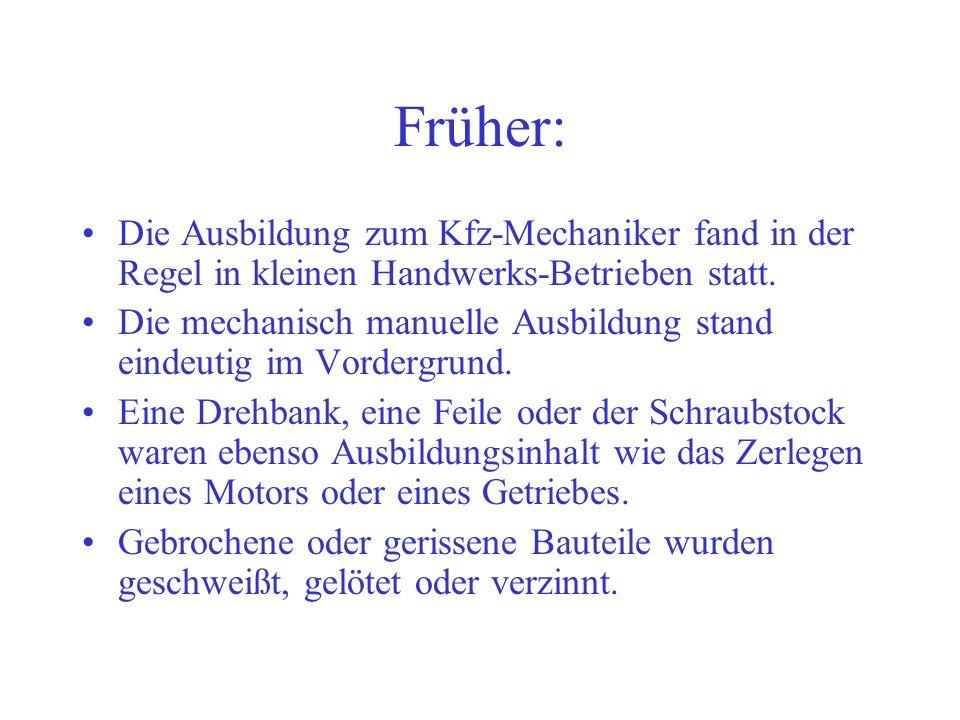 Versuch macht klug – Erste Erfahrungen in NRW - - Ausbildungsinhalte Kfz-Servicemechaniker und Kfz- Mechatroniker ( 1.