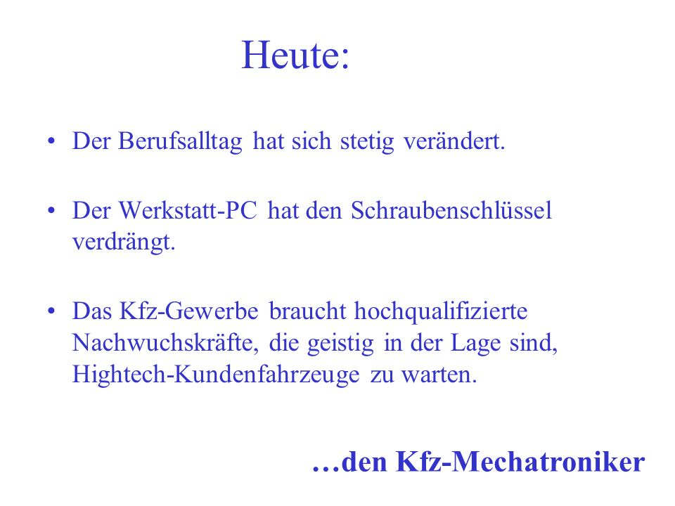 Die Ausbildung: » Duales System Schule = Lernfeld Betrieb = Handlungsfeld