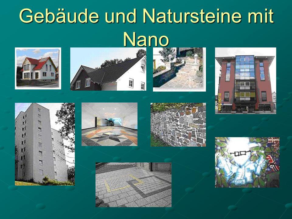 Gebäude und Natursteine mit Nano