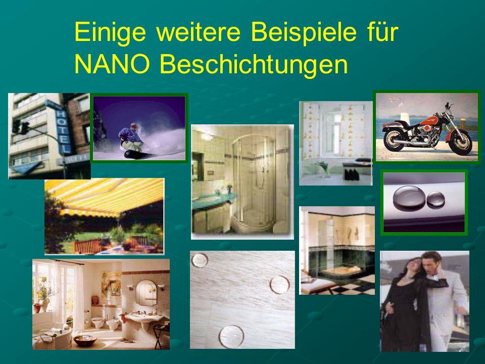Einige weitere Beispiele für NANO Beschichtungen